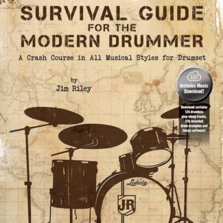 Riley - Survival Guide for the Modern Drummer